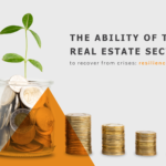 The ability of the real estate sector to recover from crises: resilience