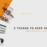 5 Things to keep in mind for a remote real estate investment
