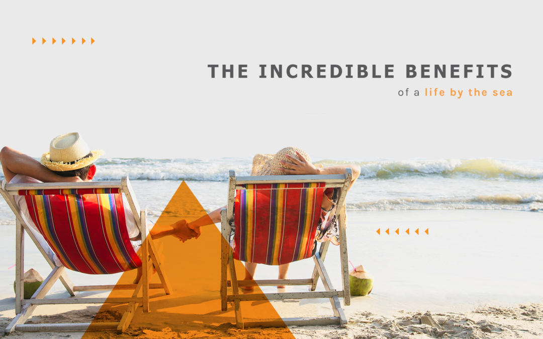 The incredible benefits of a life by the sea