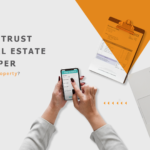 Do you trust the real estate developer of your next property?