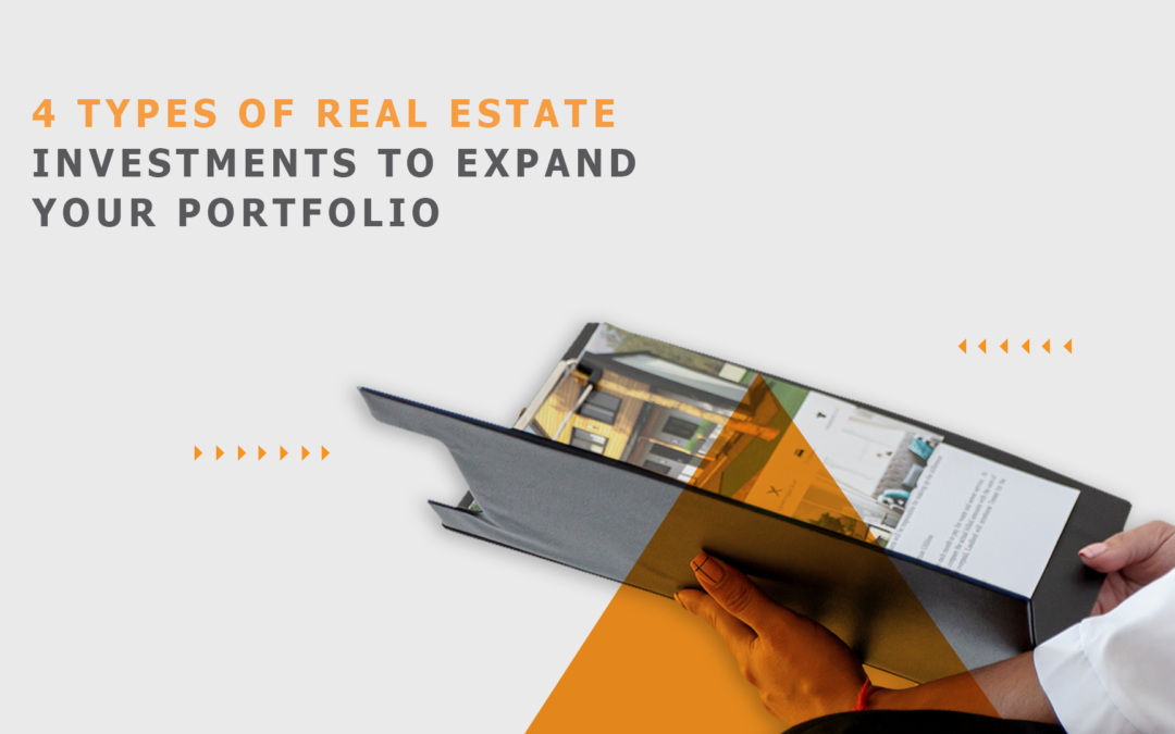 4 Types of real estate investments to expand your portfolio